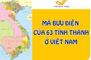 Mã bưu chính, mã Zip Code các tỉnh thành Việt Nam 2019